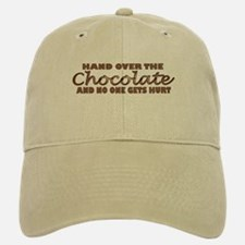 Hand over the chocolate Baseball Baseball Cap