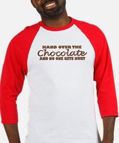 Hand over the chocolate Baseball Jersey