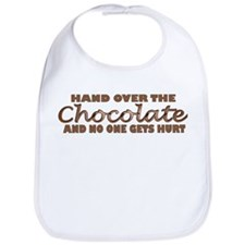 Hand over the chocolate Bib