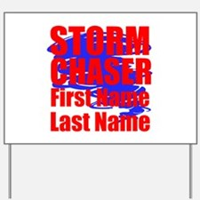 Storm Chaser Yard Sign