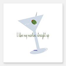 "I Like My Martini Straight Up Square Car Magnet 3"""
