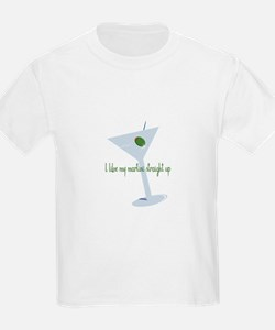 I Like My Martini Straight Up T-Shirt