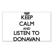 Keep Calm and Listen to Donavan Decal