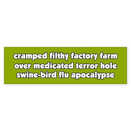 factory-farm-swine-bird-flu-apocalypse Bumper Stic