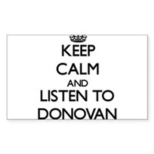 Keep Calm and Listen to Donovan Decal