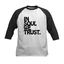 In Soul We Trust. Baseball Jersey