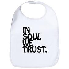 In Soul We Trust. Bib