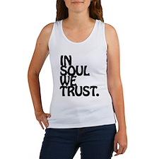 In Soul We Trust. Tank Top