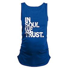 In Soul We Trust. Maternity Tank Top