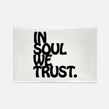 In Soul We Trust. Magnets