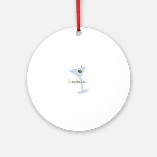 It's Martini Time! Ornament (Round)