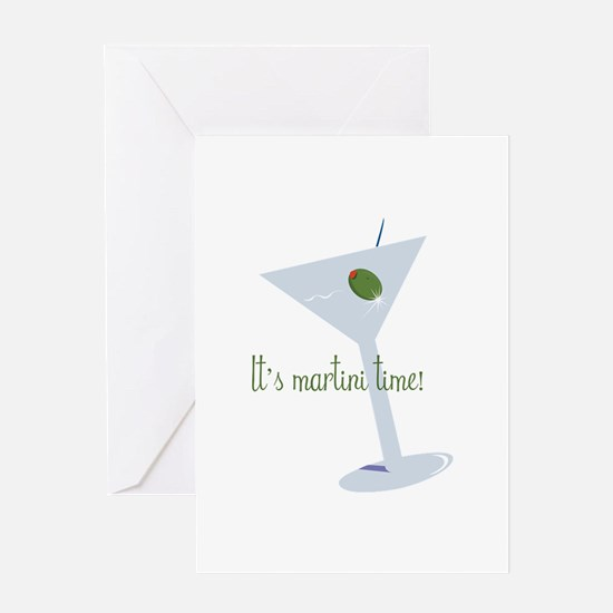 It's Martini Time! Greeting Cards
