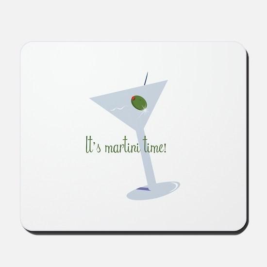It's Martini Time! Mousepad