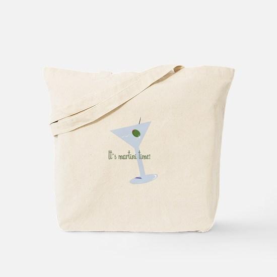 It's Martini Time! Tote Bag