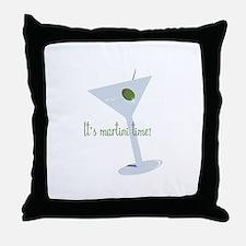 It's Martini Time! Throw Pillow