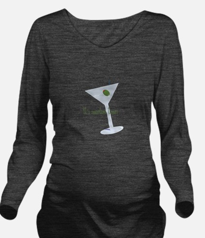 It's Martini Time! Long Sleeve Maternity T-Shirt