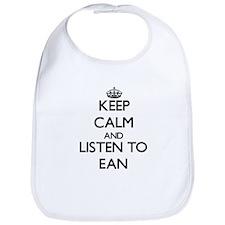 Keep Calm and Listen to Ean Bib