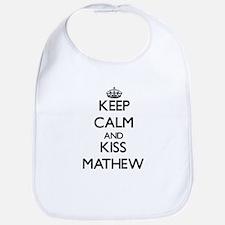 Keep Calm and Kiss Mathew Bib