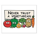 Never Trust a Vegetarian Small Poster