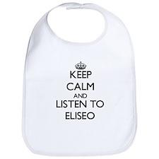 Keep Calm and Listen to Eliseo Bib