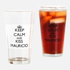 Keep Calm and Kiss Mauricio Drinking Glass