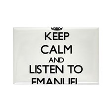 Keep Calm and Listen to Emanuel Magnets