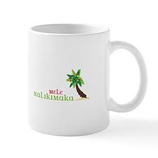 MELE KALIKIMAKA Mugs