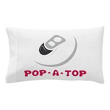 Pop- A - Top Pillow Case