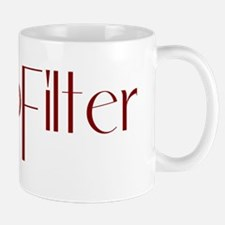#NoFilter - crimson Mugs