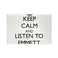Keep Calm and Listen to Emmett Magnets