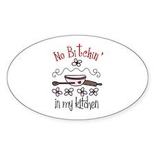 No Bitchin in my Kitchen Decal