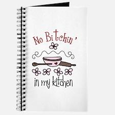 No Bitchin in my Kitchen Journal