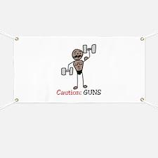 Caution: GUNS Banner