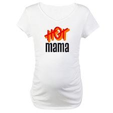 Hot mama! Shirt