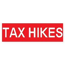 stop tax hikes Bumper Bumper Sticker