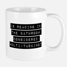 Is Reading In The Bathroom Mugs