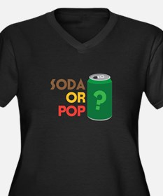Soda Or Pop? Plus Size T-Shirt