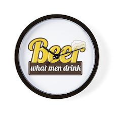 Beer What Men Drink Wall Clock