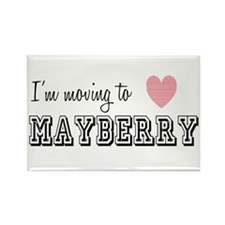 I'm Moving To Mayberry Magnets