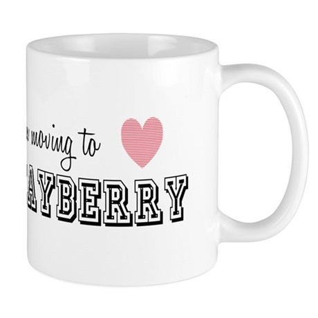 I'm Moving To Mayberry Mugs
