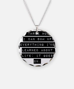 In Three Words I Can Sum Up Everything Necklace