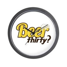 Beer Thirty? Wall Clock