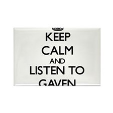 Keep Calm and Listen to Gaven Magnets