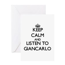 Keep Calm and Listen to Giancarlo Greeting Cards