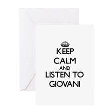 Keep Calm and Listen to Giovani Greeting Cards