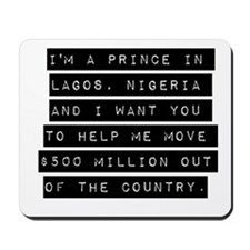 Im A Prince In Lagos Nigeria Mousepad