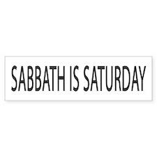 Sabbath Is Saturday (Bumper Sticker)