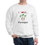 I Love Parsnips Sweatshirt