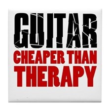 Guitar Cheaper Than Therapy Tile Coaster