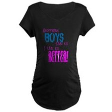 Better than boys T-Shirt